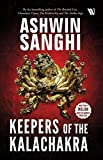 #3: Keepers of the Kalachakra: The latest thriller in the Bharat Series by bestselling author Ashwin Sanghi