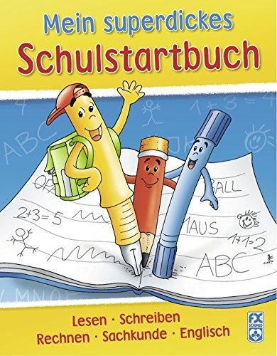Preisvergleich Produktbild Mein superdickes Schulstartbuch