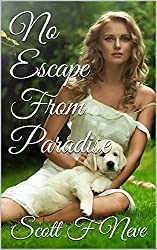No Escape From Paradise (English Edition)