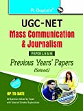 UGC-NET : Mass Communication & Journalism Previous Years Papers (Solved) for Paper I, II & III