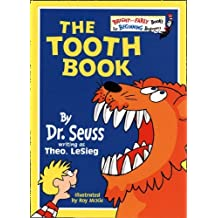 The Tooth Book (Bright and Early Books) by Theo Le Sieg (1984-06-04)