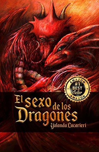 El Sexo de los Dragones por Yolanda Lacarieri