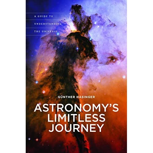 Astronomy's Limitless Journey: A Guide to Understanding the Universe (A Latitude 20 Book) by Günther Hasinger (2015-10-15)