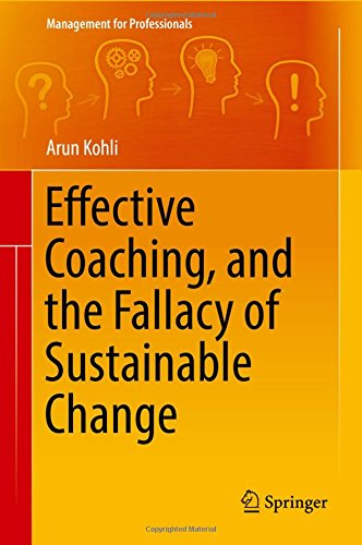effective-coaching-and-the-fallacy-of-sustainable-change-management-for-professionals