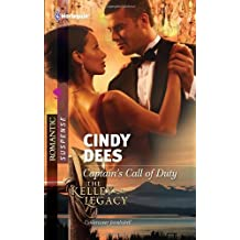 Captain's Call of Duty (Harlequin Romantic Suspense) by Cindy Dees (2011-11-15)