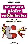 Comment plaire en 3 minutes par Delahaie-Pouderoux