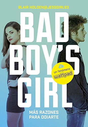 ¡Más razones para odiarte! (Bad Boy's Girl 2) par BLAIR HOLDEN