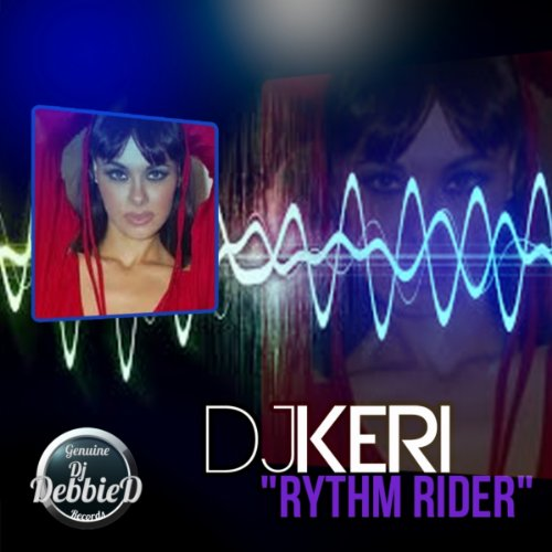 Rider Mp3 Songs Download: Rhythm Rider By DJ Keri On Amazon Music