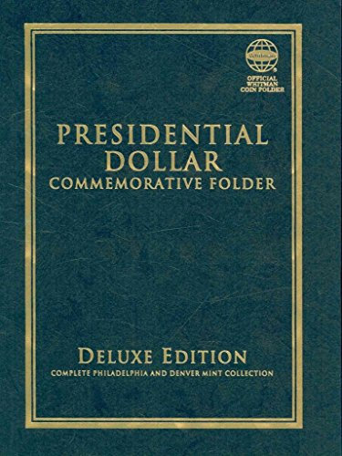 [(Presidential Dollar Commemorative Folder : Complete Philadelphia and Denver Mint Collection)] [By (author) Whitman Publishing] published on (January, 2009) -
