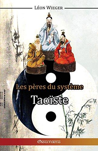 Les Peres Du Systeme Taoiste