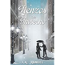 Lienzos de Invierno (Spanish Edition)