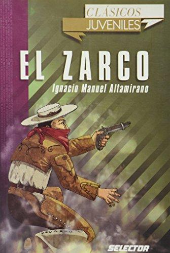 Zarco, El. Para Jovenes por Ignacio Manuel Altamirano