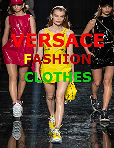 Versace Fashion Clothes (English Edition)