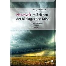 Naturlyrik im Zeichen der ökologischen Krise: Begrifflichkeiten - Rezeption - Kontexte
