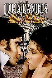 Milton's Mill Master: A North & South Variation