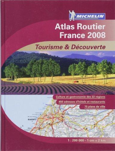 FRANCE TOURISME ET PATRIMOINE 20400 ATLAS MICHELIN 2008 (ATLAS(SEN) MICHELIN)