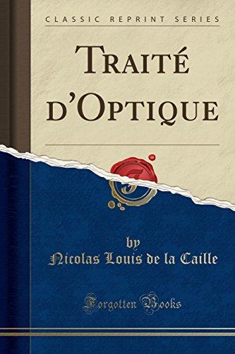 Traite D'Optique (Classic Reprint)