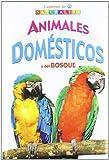 Animales Domésticos y del Bosque (Cuadernos de Naturaleza)