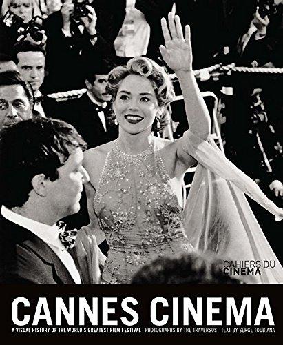 Cannes cinema a visual of the world s greatest fil festival par Serge Toubiana