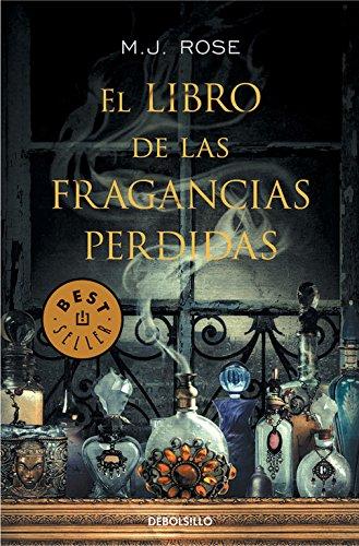 El libro de las fragancias pérdidas / The book of losses fragrances
