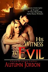 His Witness To Evil (English Edition)