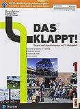 Das klappt! Per il biennio delle Scuole superiori. Con Contenuto digitale per accesso on line. Con Contenuto digitale per download: Das Klappt. Fascicolo e CD. Volume 1 [Lingua tedesca]