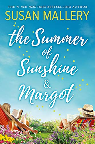 The Summer Of Sunshine And Margot (English Edition)