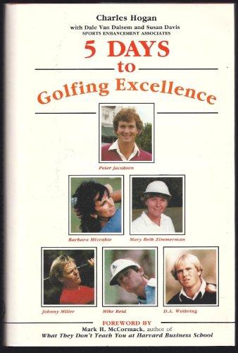 Five Days to Golfing Excellence por Chuck Hogan