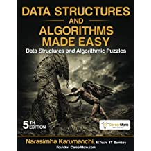 Data Structures and Algorithms Made Easy: Data Structure and Algorithmic Puzzles by Narasimha Karumanchi (2011-12-19)