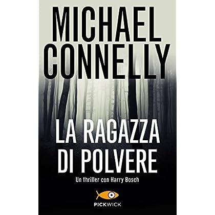 La Ragazza Di Polvere (Bestseller Vol. 198)