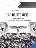 Das Dritte Reich: Eine Dokumentation mit zahlreichen Biografien und Abbildungen - Hermann Vinke