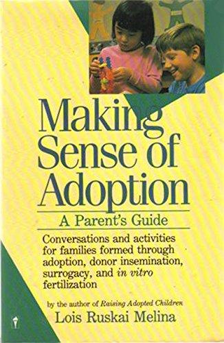 Making Sense of Adoption por Lois Ruskai Melina