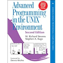 Advanced Programming in the UNIX Environment: Paperback Edition (Addison-Wesley Professional Computing)