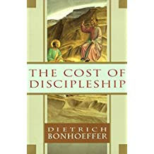 The Cost of Discipleship (English Edition)