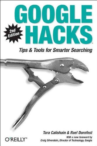 Google Hacks: Tips & Tools for Smarter Searching por Rael Dornfest