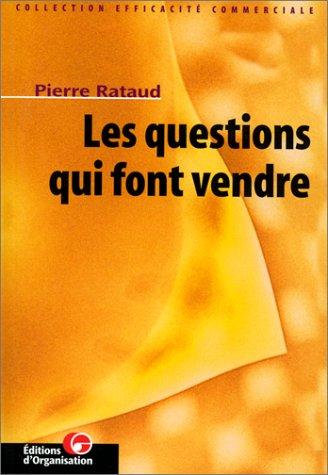 Les question qui font vendre par Rataud