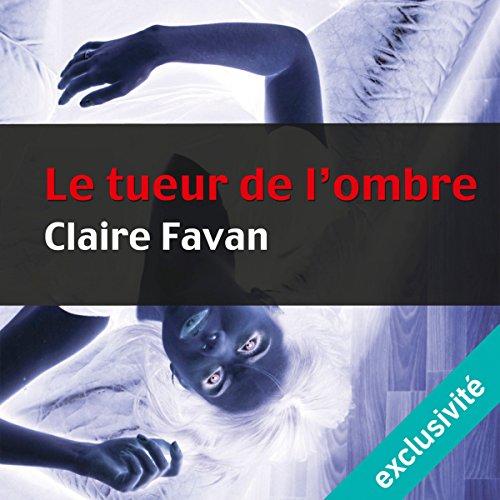Le tueur de l'ombre: Will Edwards 2 par Claire Favan