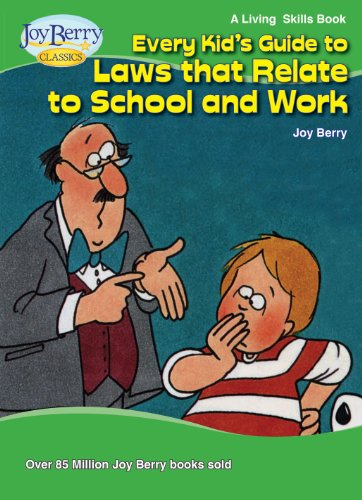 Every Kid's Guide to Laws that Relate to School and Work (Living Skills Book 16) (English Edition)