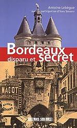 Bordeaux disparu et secret
