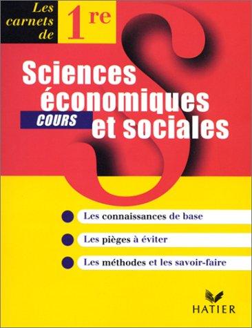 Sciences économiques et sociales, 1re, carnet de cours par J.-C. Drouin