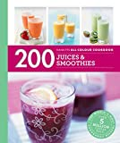 Hamlyn All Colour Cookery: 200 Juices & Smoothies: Hamlyn All Color Cookbook