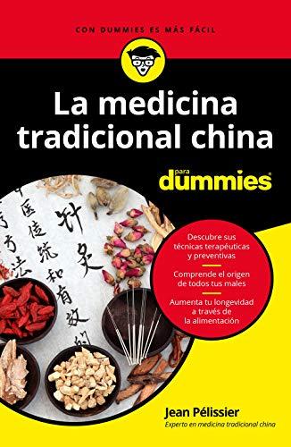 La medicina tradicional china para Dummies (.) (Spanish Edition)