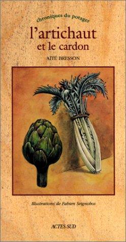 L'Artichaut et le cardon par Aïté Bresson