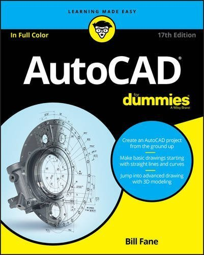 AutoCAD For Dummies (For Dummies (Computer/Tech)) by Bill Fane (2016-05-16)