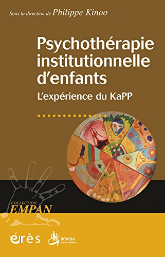 psychothrapie-institutionnelle-d-39-enfants-l-39-exprience-du-kapp