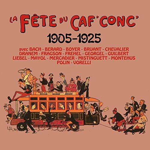 la-fete-du-caf-conc-1905-1925