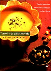 Terroirs & gastronomie : En Midi-Pyrénées
