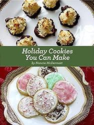 Holiday Cookies You Can Make (English Edition)