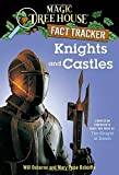 Knights and Castles (Magic Tree House Fact Tracker)