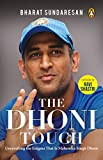 #1: The Dhoni Touch: Unravelling the Enigma That Is Mahendra Singh Dhoni